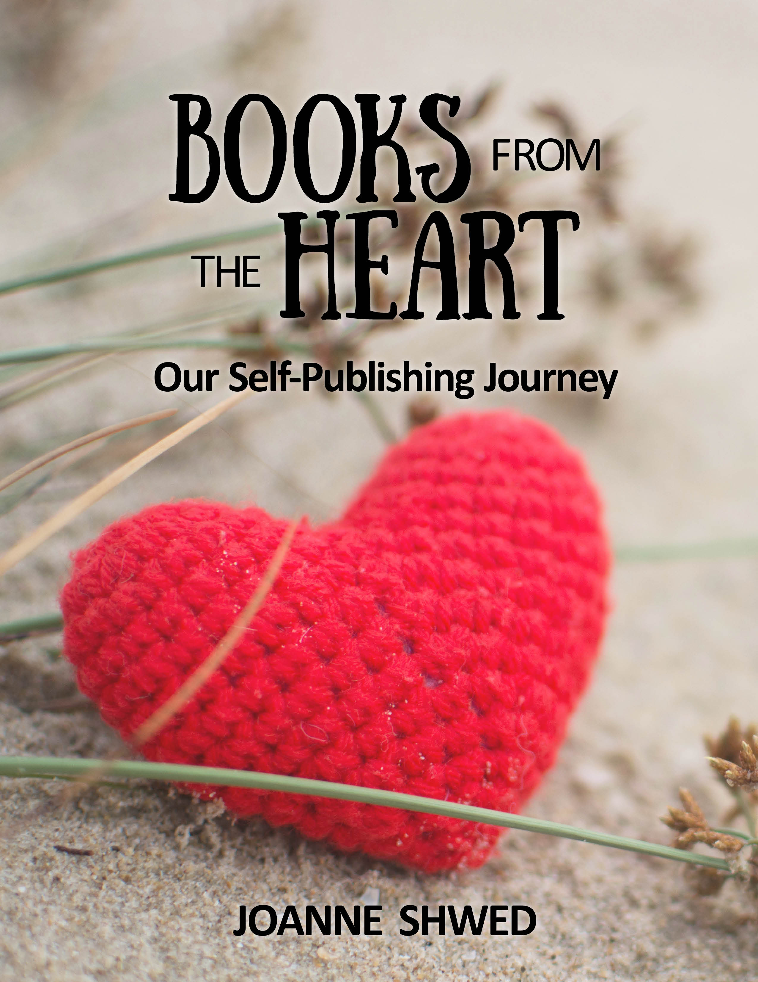 Books from the Heart: Our Self-Publishing Journey
