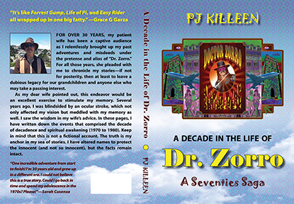 A Decade in the Life of Dr. Zorro: A Seventies Saga