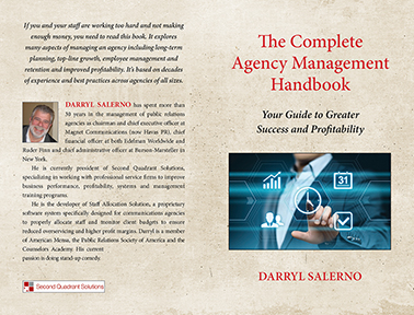 The Complete Agency Management Handbook: Your Guide to Greater Success and Profitability