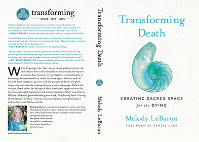 Transforming Death: Creating Sacred Space for the Dying